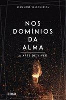 Nos domínios da alma - Alan Jone Vasconcelos