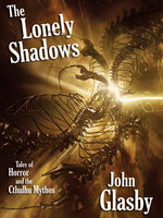 The Lonely Shadows - John Glasby