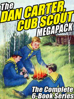 The Dan Carter, Cub Scout MEGAPACK® - Mildred A. Wirt