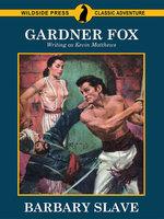 Barbary Slave - Gardner Fox, Kevin Matthews