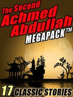 The Second Achmed Abdullah Megapack - Achmed Abdullah