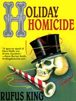 Holiday Homicide - Rufus King