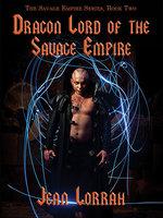 Dragon Lord of the Savage Empire - Jean Lorrah