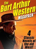 The Burt Arthur Western MEGAPACK® - Burt Arthur
