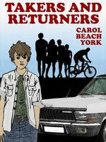 Takers and Returners - Carol Beach York