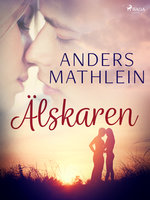 Älskaren - Anders Mathlein
