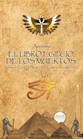 El Libro Egipcio de los Muertos - Anónimo