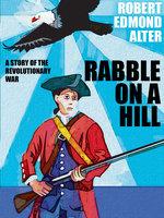 Rabble on a Hill - Robert Edmond Alter