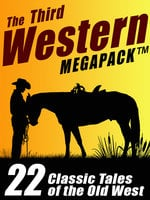 The Third Western Megapack - Johnston McCulley, Gary Lovisi, S. Omar Barker