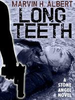 Long Teeth - Marvin H. Albert