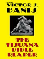The Tijuana Bible Reader - Victor J. Banis