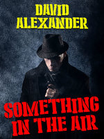 Something In the Air - David Alexander