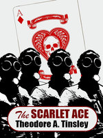 The Scarlet Ace - Theodore A. Tinsley