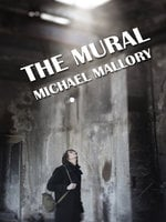 The Mural - Michael Mallory