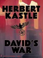 David's War - Herbert Kastle