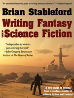 Writing Fantasy and Science Fiction - Brian Stableford