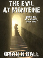 The Evil at Monteine - Brian Ball