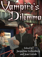 Vampire's Dilemma - Roberta Rogow, Laura Wise, Anne Phyllis Pinzow, Rusty Goode, Penny Ash, Ellie Fleming, James A. Dibble, Robyn Hugo McIntyre