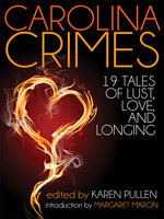 Carolina Crimes - Karen Pullen