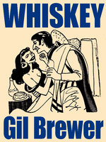Whiskey - Gil Brewer