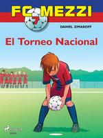 FC Mezzi 7: El Torneo Nacional - Daniel Zimakoff