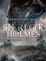 Estrella plateada - Arthur Conan Doyle