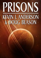 Prisons - Kevin J. Anderson, Doug Beason