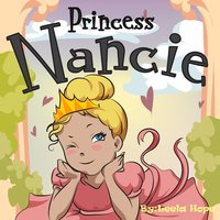 Princess Nancie - Leela Hope