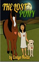 The Lost Pony - Evelyn Noelle