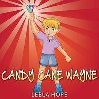 Candy Cane Wayne - Leela Hope
