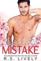 Accidental Mistake - R.S. Lively