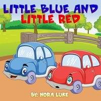 Little Blue and Little Red - Nora Luke