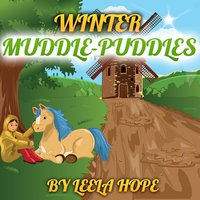 Winter Muddle-Puddles - Leela Hope
