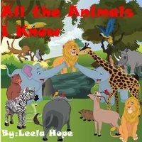 All the Animals I Know - Leela Hope