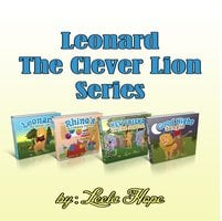 Leonard The Clever Lion Series - Leela Hope