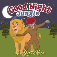 Good Night Jungle - Leela Hope