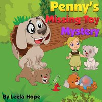 Penny's Missing Toy Mystery - Leela Hope