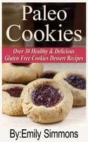 Paleo Cookies - Emily Simmons