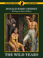The Wild Years - Donald Barr Chidsey