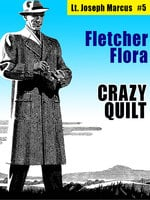 Crazy Quilt: Lt. Joseph Marcus #5 - Fletcher Flora