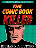 The Comic Book Killer - Richard A. Lupoff