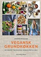 Vegansk grundkøkken - Johanne Mosgaard