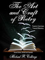 The Art and Craft of Poetry - Michael R. Collings