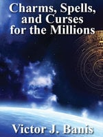 Charms, Spells, and Curses - V. J. Banis
