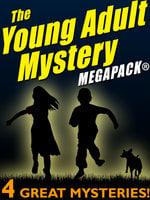 The Young Adult Mystery MEGAPACK® - Van Powell, John Rambeau, Elizabeth Kinsey, Nancy Rambeau, Mildred Lawrence