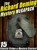 The Richard Deming Mystery MEGAPACK® - Richard Deming