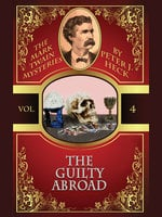 The Guilty Abroad: The Mark Twain Mysteries #4 - Peter J. Heck