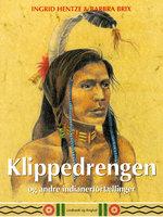 Klippedrengen og andre indianerfortællinger