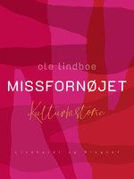 Missfornøjet - Ole Lindboe