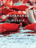 Maharambo mosaik - Claus Senderovitz